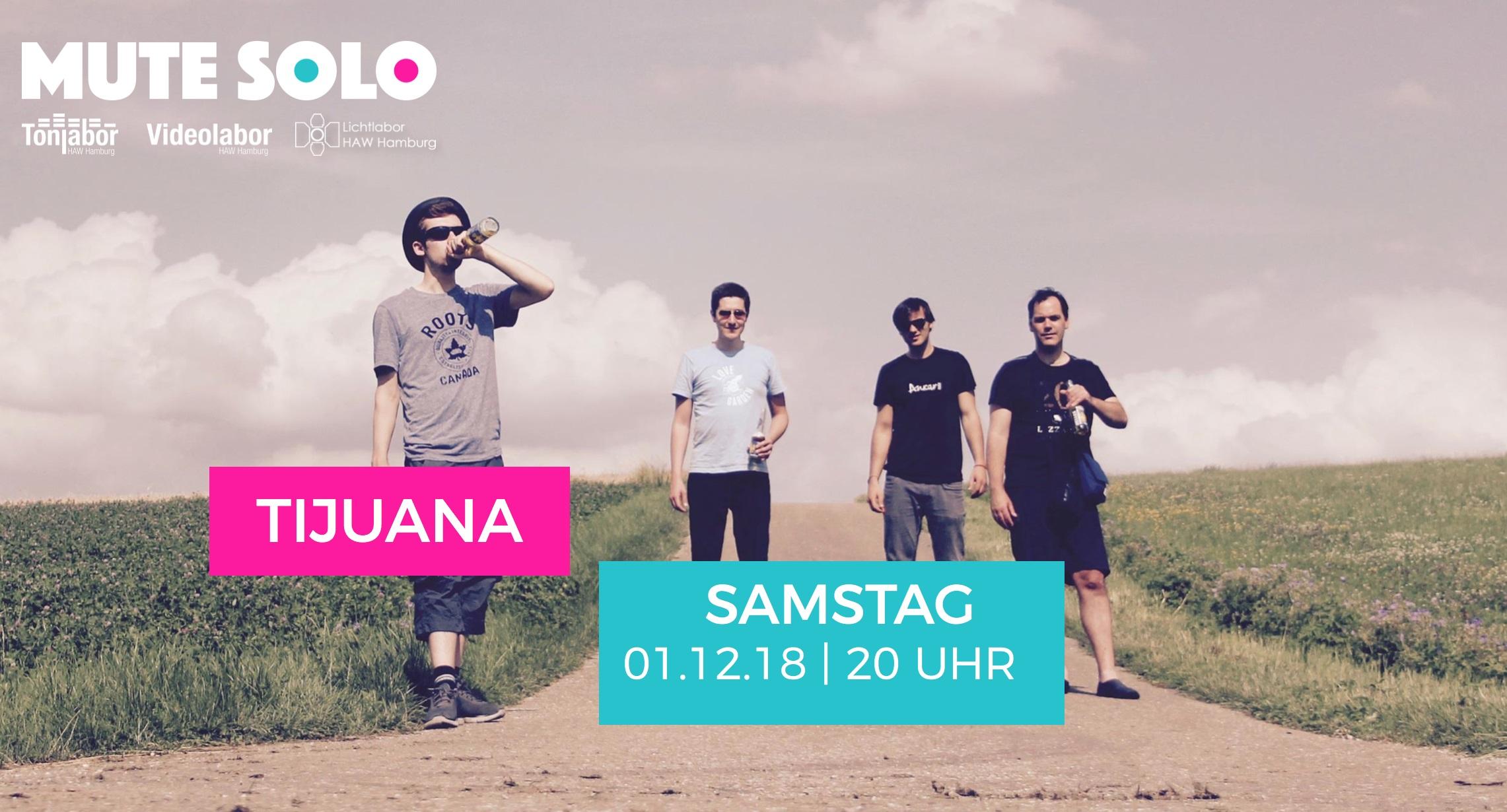 Mute Solo | Tijuana